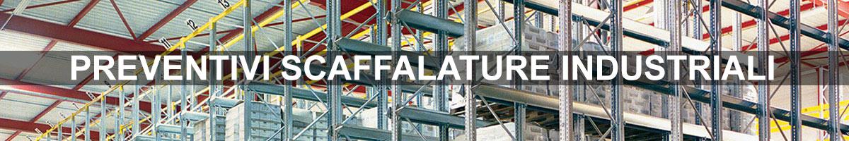 preventivi scaffalature industriali su misura