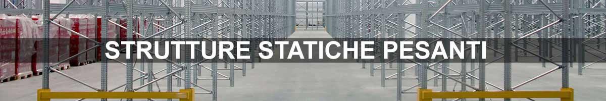 scaffalature pesanti strutture statiche