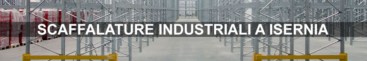 scaffalature industriali a isernia