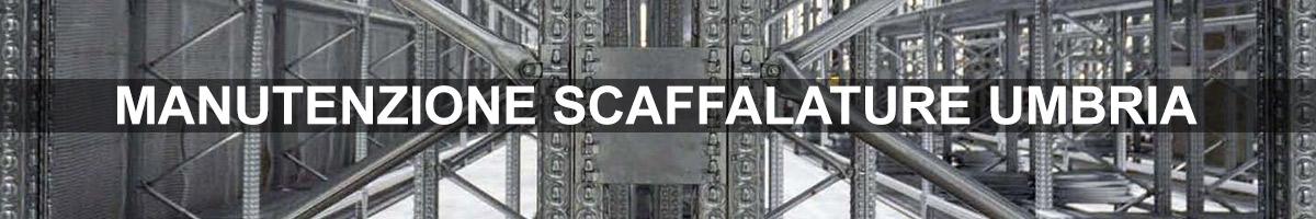 manutenzione scaffalature umbria
